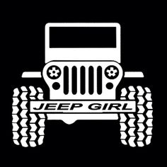 Jeep Girl - Jeeps are for girls - Jeep Vinyl Decal - Jeep Decal