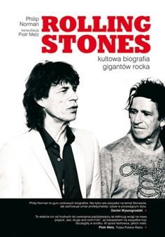 Rolling Stones. Kultowa biografia gigantów rocka (2012)