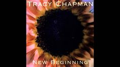 Tracy Chapman - New Begining Album Complete Discography 1995
