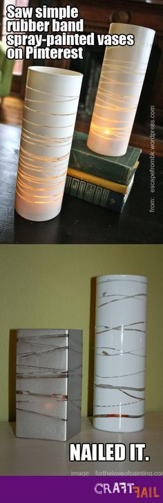 pinterest fail: rubber band vase nailed it I tried this like 5 times and finally Jordan had to help! Fail