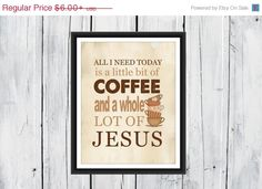 ON SALE Kitchen Decor  Coffee Print  Christian by TheEducatedOwl, $5.40