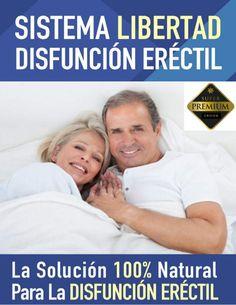 Disfuncion Erectil - SISTEMA LIBERTAD PDF LIBRO COMPLETO GUILLERMO GRUA DESCARGAR 2017 - Sistema Libertad Disfuncion Erectil