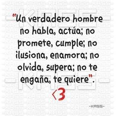 Un verdadero hombre - Spanish quote