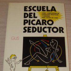 ESCUELA DEL PÍCARO SEDUCTOR - DAIMON - ILUSTRA GUS - 1976