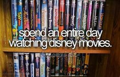 Disney Movies.....my girls and I use to do this when they were little, on a weekend day when it was yucky out.