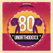 UnorthodoxX - 80 EP (FEELDAFLAVA RECORDS) Electronic Music