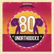 UnorthodoxX - 80 EP (FEELDAFLAVA RECORDS)