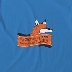 """The Fox said to The Little Prince: """"It is only with the heart that one can see rightly."""" Inspired by the Fox of Antoine de Saint Exupery, we created our Rooftop """"Little Prince"""" artwear t-shirt, made of 100% organic cotton. ♦ Follow us on Pinterest and facebook to share more interesting stuff. www.rooftopco.com"""