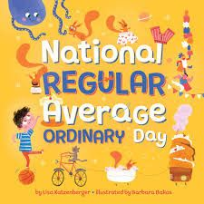 """Read """"National Regular Average Ordinary Day"""" by Lisa Katzenberger available from Rakuten Kobo. Even the regular, average, ordinary days can be celebrated with this charming picture book! Summer Reading Lists, Beach Reading, American Born Chinese, Best Summer Reads, Lisa, Summer Slide, Ordinary Day, National Book Award, Different Holidays"""