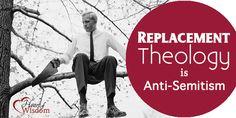Replacement Theology is Anti-Semitism - Heart of Wisdom Homeschool Blog