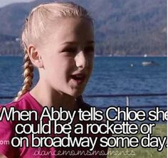 Day Favorite Abby/Dancer moment- Season 1 when the producers weren't destroying things yet, and Abby had a nice talk with Chloe :) Dance Moms Chloe, Dance Moms Girls, Dance Moms Moments, Dance Moms Comics, Dance Moms Facts, Dance Mums, Paige Hyland, Chloe Lukasiak, Mom Pictures