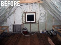 scary attic makeover- my before is much scarier!
