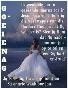 Pictures Of Jesus Christ, Afrikaanse Quotes, Goeie Nag, Night Quotes, Good Night, Sleep Tight, Sweet Dreams, Lilac, Cottage