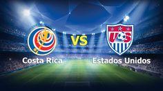 Ver Costa Rica vs Estados Unidos En Vivo Online Eliminatorias Rusia 2018