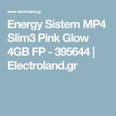 Energy Sistem MP4 Slim3 Pink Glow 4GB FP - 395644 | Electroland.gr