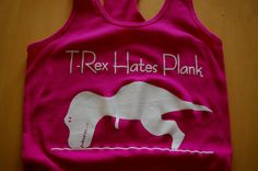 T-Rex hates plank racerback bella tank. yoga tank, crossfit tank, boot camp tank, workout tank, running tank