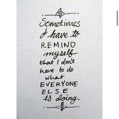Sometimes I have to...