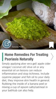 Home Remedies For Treating Psoriasis Naturally - via @CureJoy
