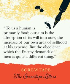 screwtape on obedience in the screwtape letters by c s lewis cs lewis quotes quotable quotes