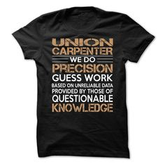 Union Carpenter T-Shirts, Hoodies. GET IT ==► https://www.sunfrog.com/LifeStyle/Union-Carpenter-90786719-Guys.html?id=41382