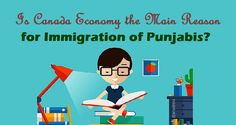 Is #Canada Economy the Main Reason for #Immigration of Punjabis?  #Visa #Economy #Punjab