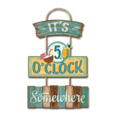 Its Five O'clock Somewhere Trio Hanging Sign
