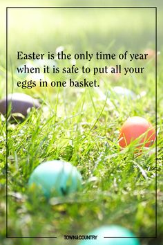 11 of the Best Quotes About Easter - TownandCountrymag.com