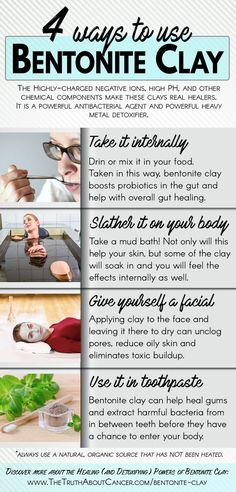 follow me @cushite Here are 4 ways to use Bentonite clay. Research over the last 10 years has proven what native peoples have known for centuries − the awesome anti-viral, anti-bacterial, heavy metal detoxifying effects of clay. Discover more about the Healing (and Detoxifying) Power of Bentonite Clay by clicking on the image above