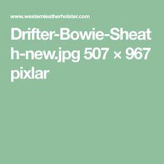Drifter-Bowie-Sheath-new.jpg 507 × 967 pixlar