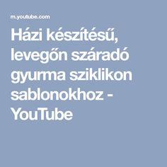 Házi készítésű, levegőn száradó gyurma sziklikon sablonokhoz - YouTube Boarding Pass, Youtube, Youtube Movies