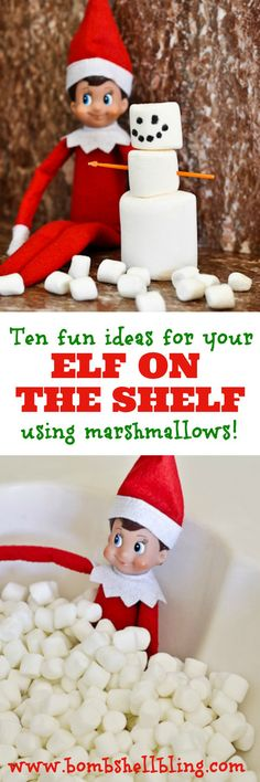 Elf on the Shelf ideas using Marshmallows!  I think our LO is old enough to introduce the elf this year and she LOVES marshmallows, so these ideas are perfect!
