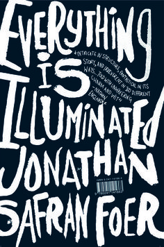 Awesome Book Cover. good read too!Jonathan Safran Foer, Everything is Illuminated, 2002. Jacket by Jon Gray (gray318).