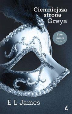 """Moja magia książki: Trylogia """"Pięćdziesiąt odcieni"""" E L James"""