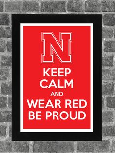 Keep Calm Nebraska Cornhuskers