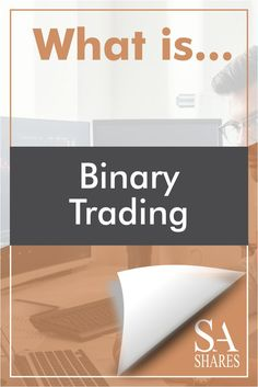 What is Binary Trading? REVEALED! Our team of professional forex brokers' honest opinion. #Broker #Trade #Forex #Review Forex Trading