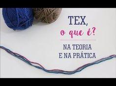 (172) O QUE É O TEX DOS FIOS? | Teoria e Prática - YouTube