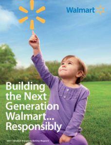 Walmart Canada's Sustainability Path: Building the Next Generation Walmart...Responsibly