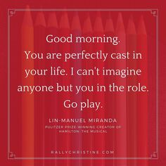 Good Morning - Lin Manuel Miranda                                                                                                                                                     More
