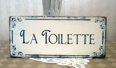 Hey, I found this really awesome Etsy listing at https://www.etsy.com/listing/62730812/la-toilette-bath-sign-vintage-styled