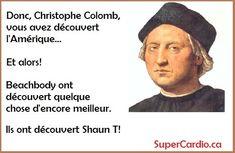 citation entrainement shaun t christophe colomb