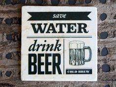 Funny Oktoberfest Save Water Drink Beer Coasters via Etsy.