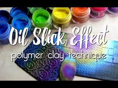 Iridescent Oil Slick effect on polymer clay - YouTube