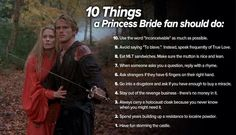 """""""10 Things a Princess Bride fan should do"""" whenever someone says stop that rhyming..."""