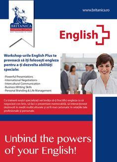 Cursuri de soft skills (negocieri, prezentari, comunicare interculturala, etc.) in engleza. http://www.britanica.ro/cursuri-examene/cursuri-english-plus.html