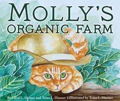 Molly's Organic Farm - Carol L. Malnor, Trina L. Hunner