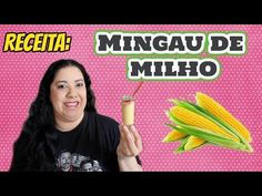 Receita: Mingau de milho facil | iloveluly - YouTube