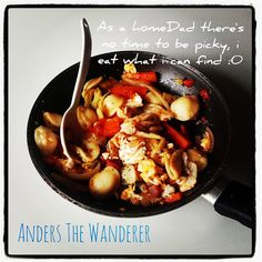 Anders The Wanderer: A homeDad's meal 🍳😄