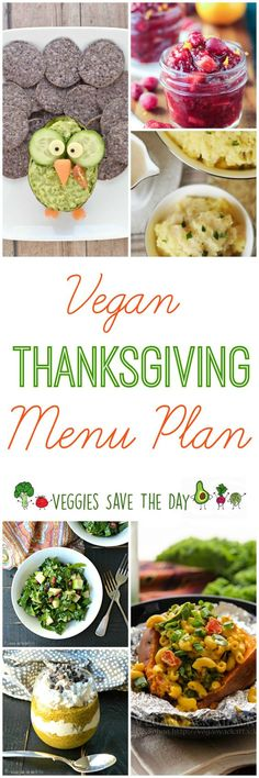 Take the stress out of holiday meal planning with this easy vegan Thanksgiving menu!  Source: www.veggiessavetheday.com
