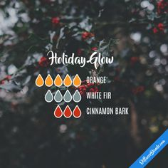 Holiday Glow - Essential Oil Diffuser Blend