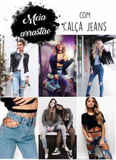 Meia arrastão com calça jeans - fishnet with jeans